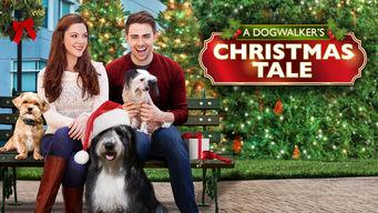 Se A Dogwalker's Christmas Tale på Netflix