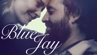 Se Blue Jay på Netflix