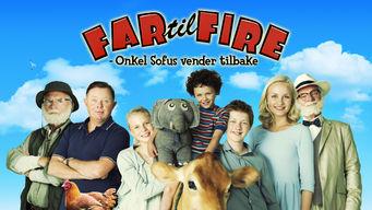 Se Far til fire: Onkel Sofus vender tilbage på Netflix