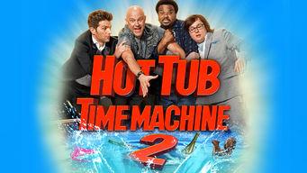 Se Hot Tub Time Machine 2 på Netflix