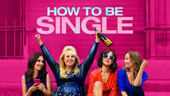 Se How to Be Single på Netflix