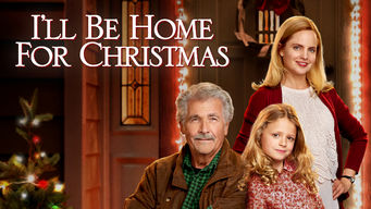 Se I'll Be Home for Christmas på Netflix