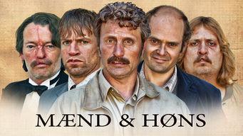 Se Mænd og Høns på Netflix