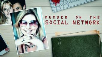 Se Murder On The Social Network på Netflix