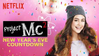 Se Project Mc²: Nedtælling til nytår på Netflix