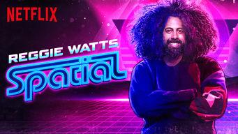 Se Reggie Watts: Spatial på Netflix