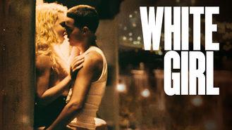 Se White Girl på Netflix