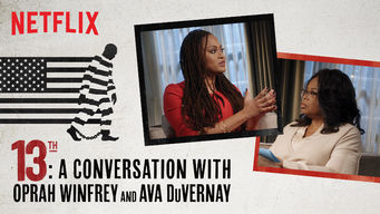 Se 13TH: A Conversation with Oprah Winfrey & Ava DuVernay på Netflix