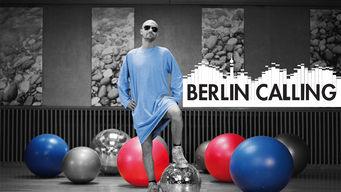 Se Berlin Calling på Netflix