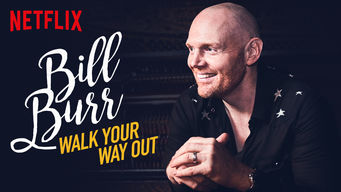 Se Bill Burr: Walk Your Way Out på Netflix