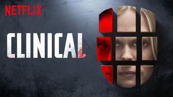 Se Clinical på Netflix