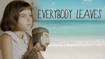 Se Everybody Leaves på Netflix