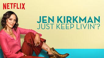 Se Jen Kirkman: Just Keep Livin'? på Netflix