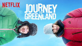 Se Journey to Greenland på Netflix