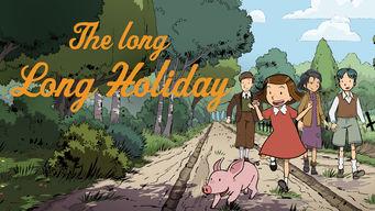 Se The Long, Long Holiday på Netflix
