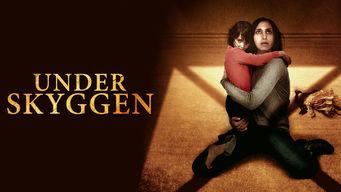 Se Under the Shadow på Netflix