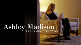 Se Ashley Madison: Sex, Lies and Cyber Attacks på Netflix