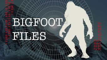 Se Bigfoot Files på Netflix