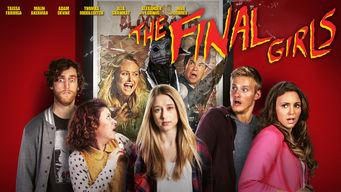 Se The Final Girls på Netflix