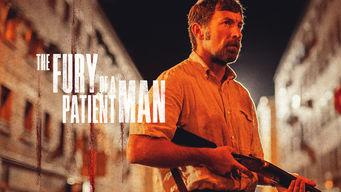 Se The Fury of a Patient Man på Netflix