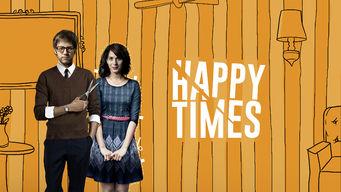 Se Happy Times på Netflix