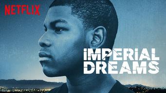 Se Imperial Dreams på Netflix