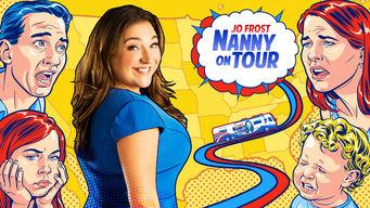 Se Jo Frost: Nanny On Tour på Netflix