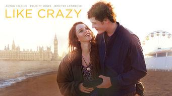 Se Like Crazy på Netflix