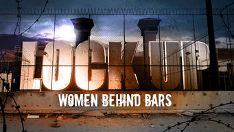 Se Lockup: Women Behind Bars på Netflix
