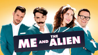 Se Me and the Alien på Netflix