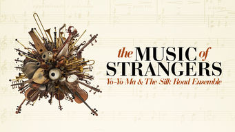 Se The Music of Strangers: Yo-Yo Ma and the Silk Road Ensemble på Netflix