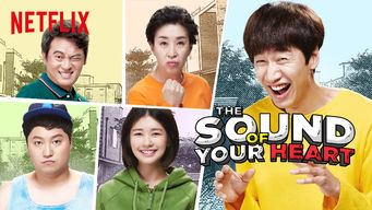 Se The Sound of Your Heart på Netflix
