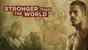 Se Stronger Than The World på Netflix
