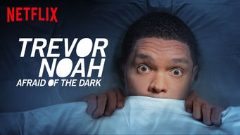 Se Trevor Noah: Afraid of the Dark på Netflix