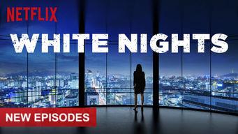 Se White Nights på Netflix