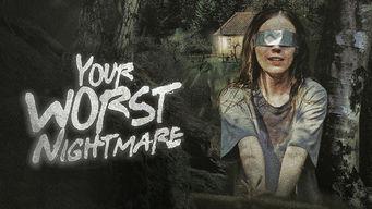 Se Your Worst Nightmare på Netflix