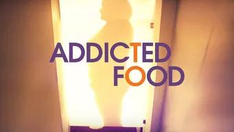 Se Addicted to Food på Netflix