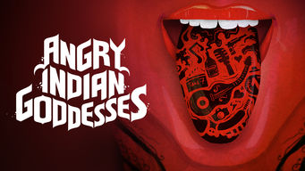 Se Angry Indian Goddesses på Netflix