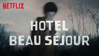 Se Beau Séjour på Netflix