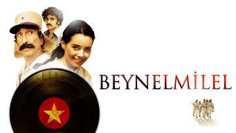 Se Beynelmilel på Netflix