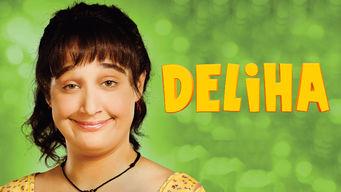 Se Deliha på Netflix
