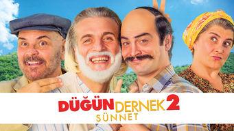 Se Dügün Dernek 2: Sünnet på Netflix