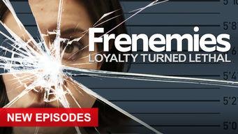 Se Frenemies: Loyalty Turned Lethal på Netflix