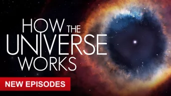 Se How The Universe Works på Netflix