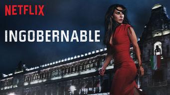 Se Ingobernable på Netflix
