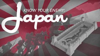 Se Know Your Enemy – Japan på Netflix