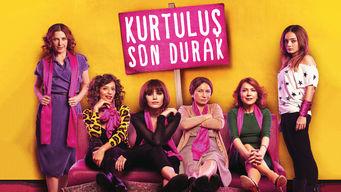 Se Kurtulus Son Durak på Netflix