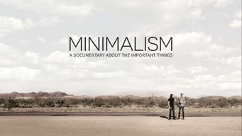 Se Minimalism: A Documentary About The Important Things på Netflix