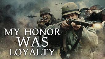Se My Honor Was Loyalty på Netflix