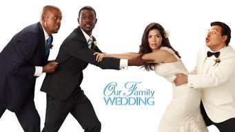 Se Our Family Wedding på Netflix